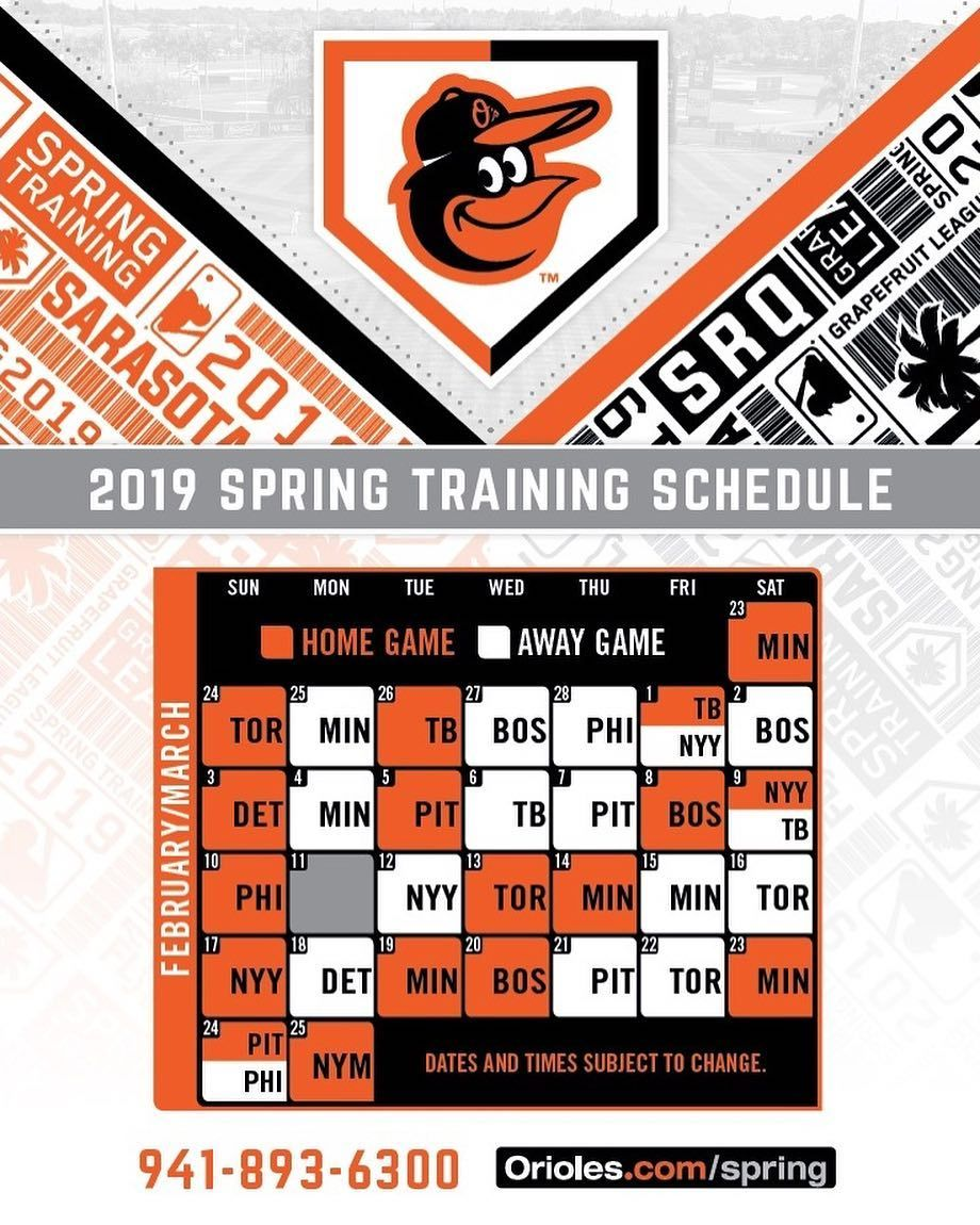 Orioles Spring Training Schedule 2019 Start planning your next trip to sunny Sarasota the #Orioles 2019