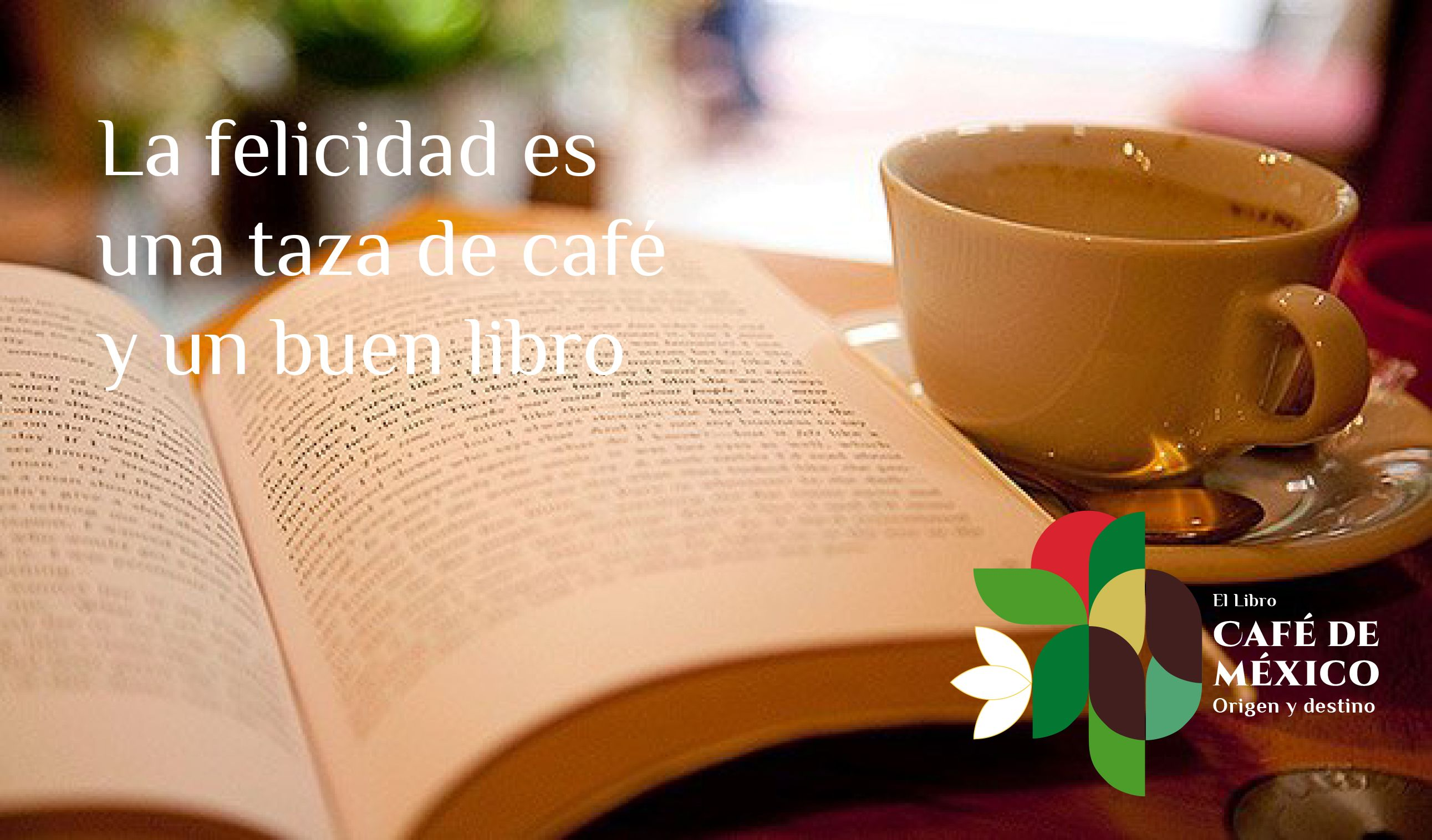 La felicidad es una taza de café y un buen libro