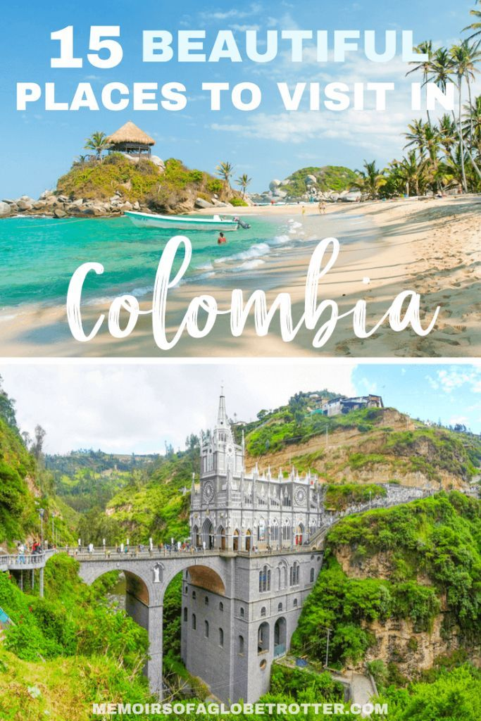 The 15 Most Beautiful Places in Colombia - Memoirs of a Globetrotter | Travel Blog