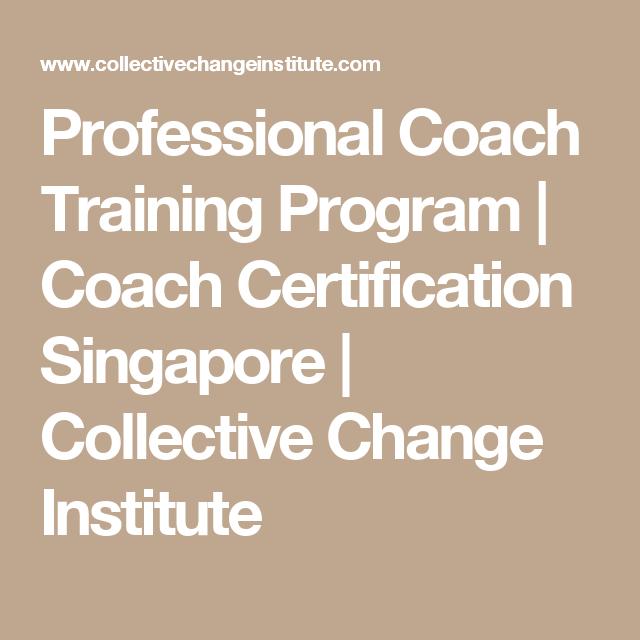Professional Coach Training Program | Coach Certification Singapore ...