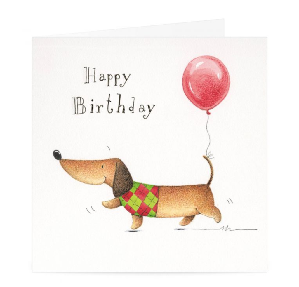Happy Birthday Dachshund Greeting Card Words To Live By