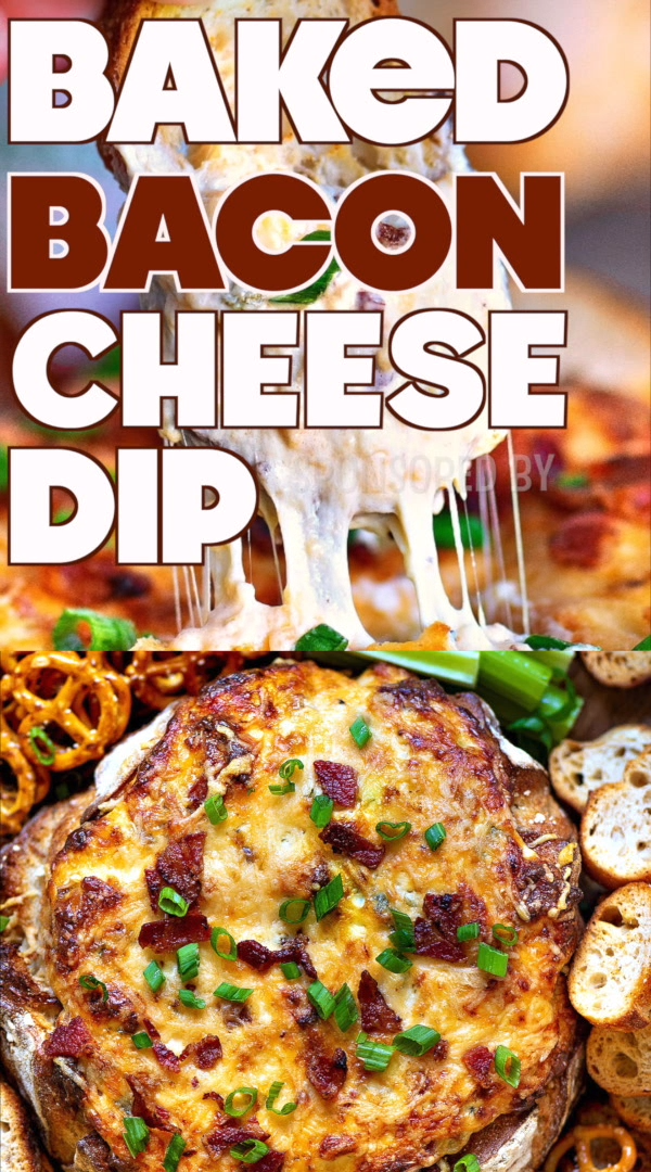 Photo of BAKED BACON CHEESE DIP 🥓