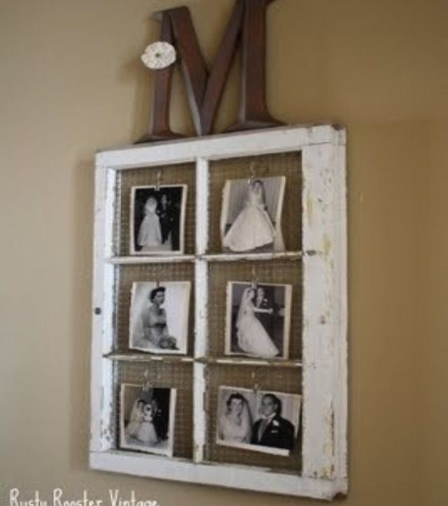 Rustic window as picture frame. Would love to do this with photos of ...