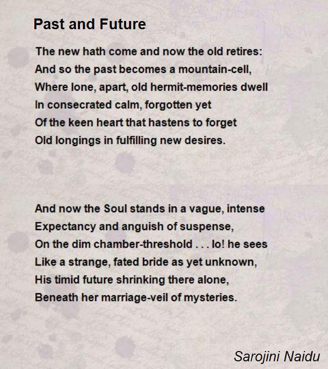 Past And Future Poem By Sarojini Naidu Hunter Poems Paraphrase Of The Mirror Sylvia Plath