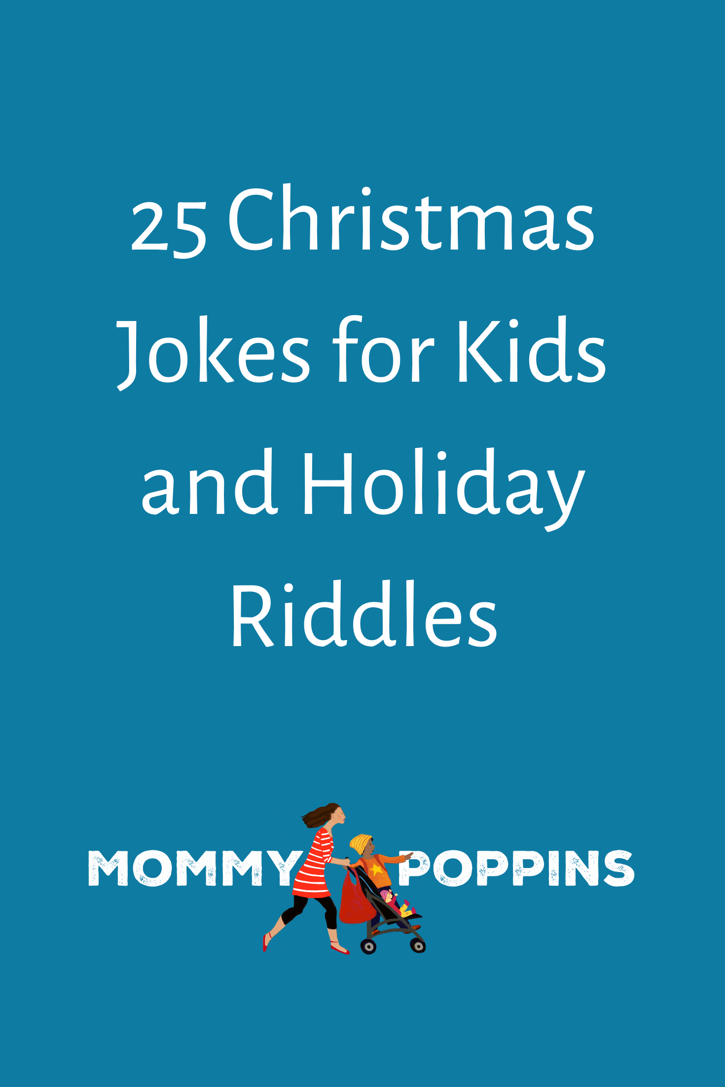 25 Christmas Jokes for Kids and Holiday Riddles