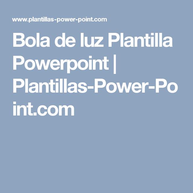 Bola de luz Plantilla Powerpoint   Plantillas-Power-Point.com ...
