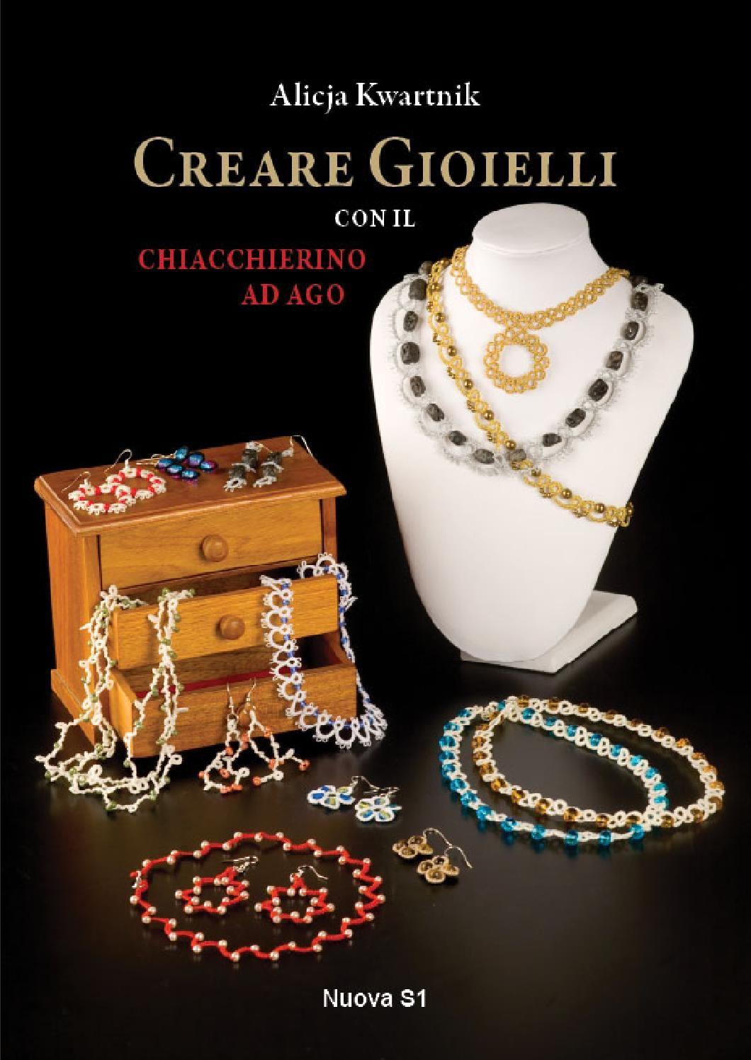 Alicja Kwartnik, Creare Gioielli con il Chiacchierino ad Ago