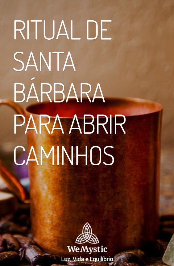 Ritual De Santa Barbara Para Abrir Caminhos Com Imagens Santa