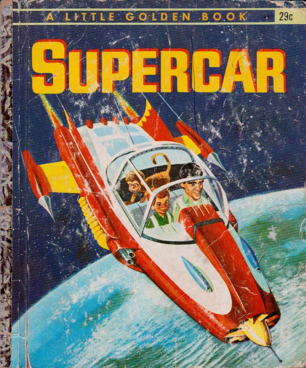 A 1962 Supercar Little Golden Book Featuring Mike Mercury Jimmy And Mitch The Monkey In 2020 Little Golden Books Super Cars Books