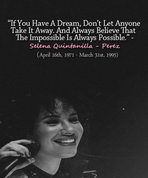 Selena Quintanilla Quotes Brilliant Beautiful Quote ♥  La Reyna Selena ♫♬  Selena ❤  Pinterest . Inspiration Design
