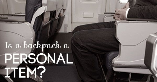 Is a Backpack a Personal Item Personalized items, Travel
