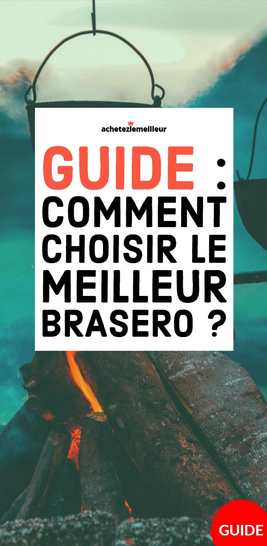 Comment Bien Choisir Son Brasero Brasero Guide Arnaque