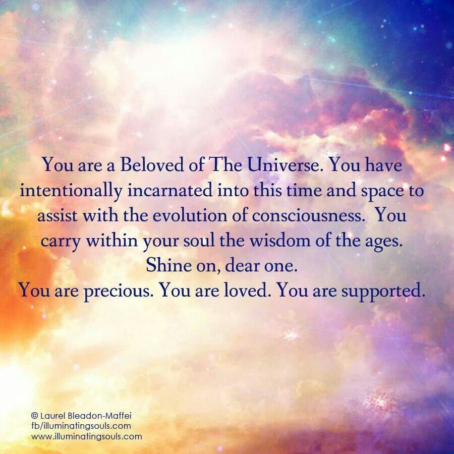 Beautiful Soul Quotes You Are A Beloved If The Universe  Spiritual & Soul Affirmations