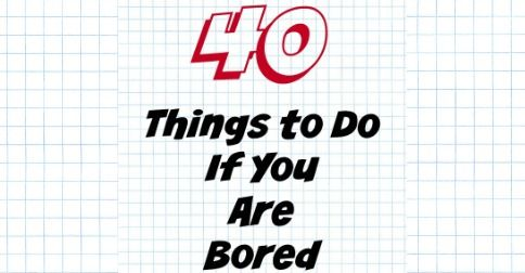 Things To Do If You Are Bored Facebook Image