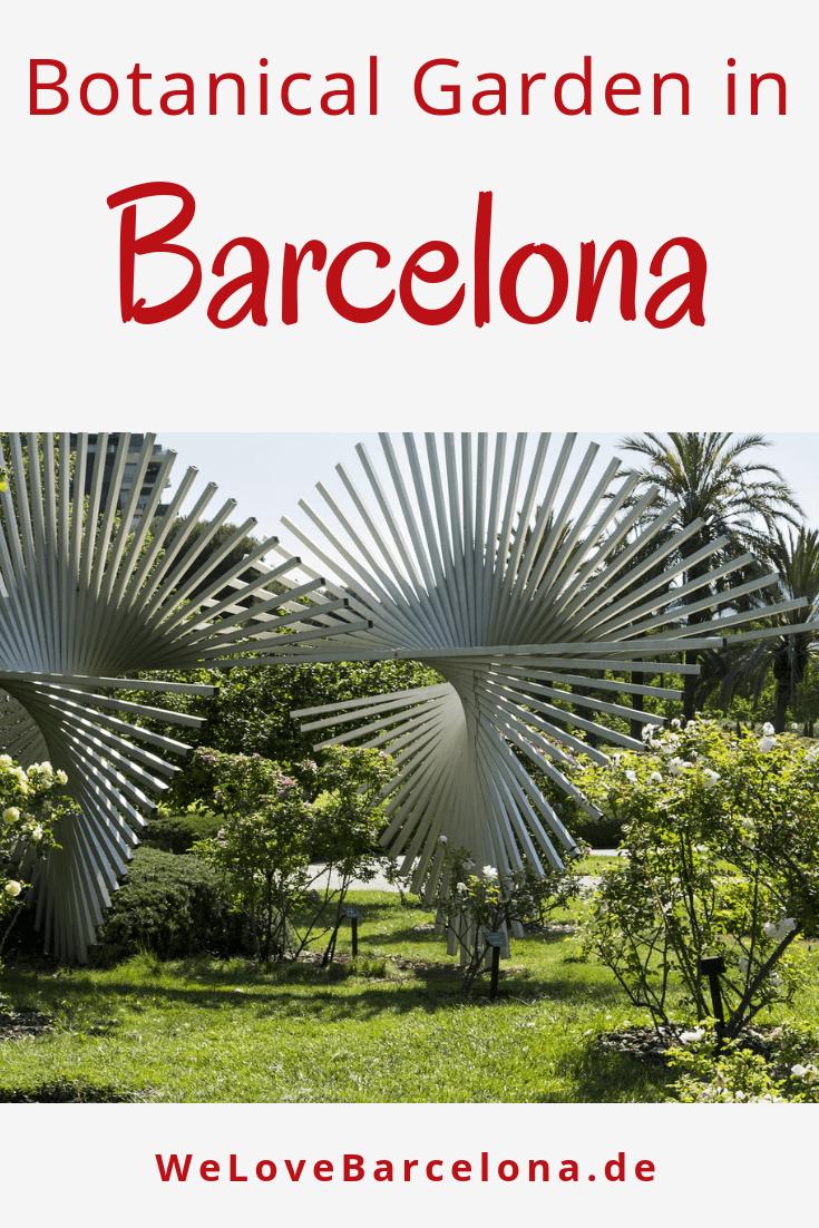 Botanischer Garten in Barcelona: Jardi Botanic ♥ Lohnt sich ein Besuch?