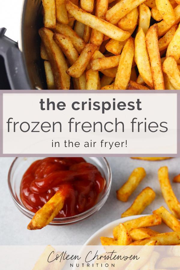 Air Fryer Frozen French Fries Colleen Christensen