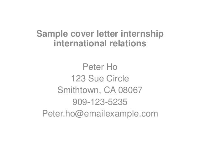 Sample Cover Letter Internshipinternational Relationspeter Sue