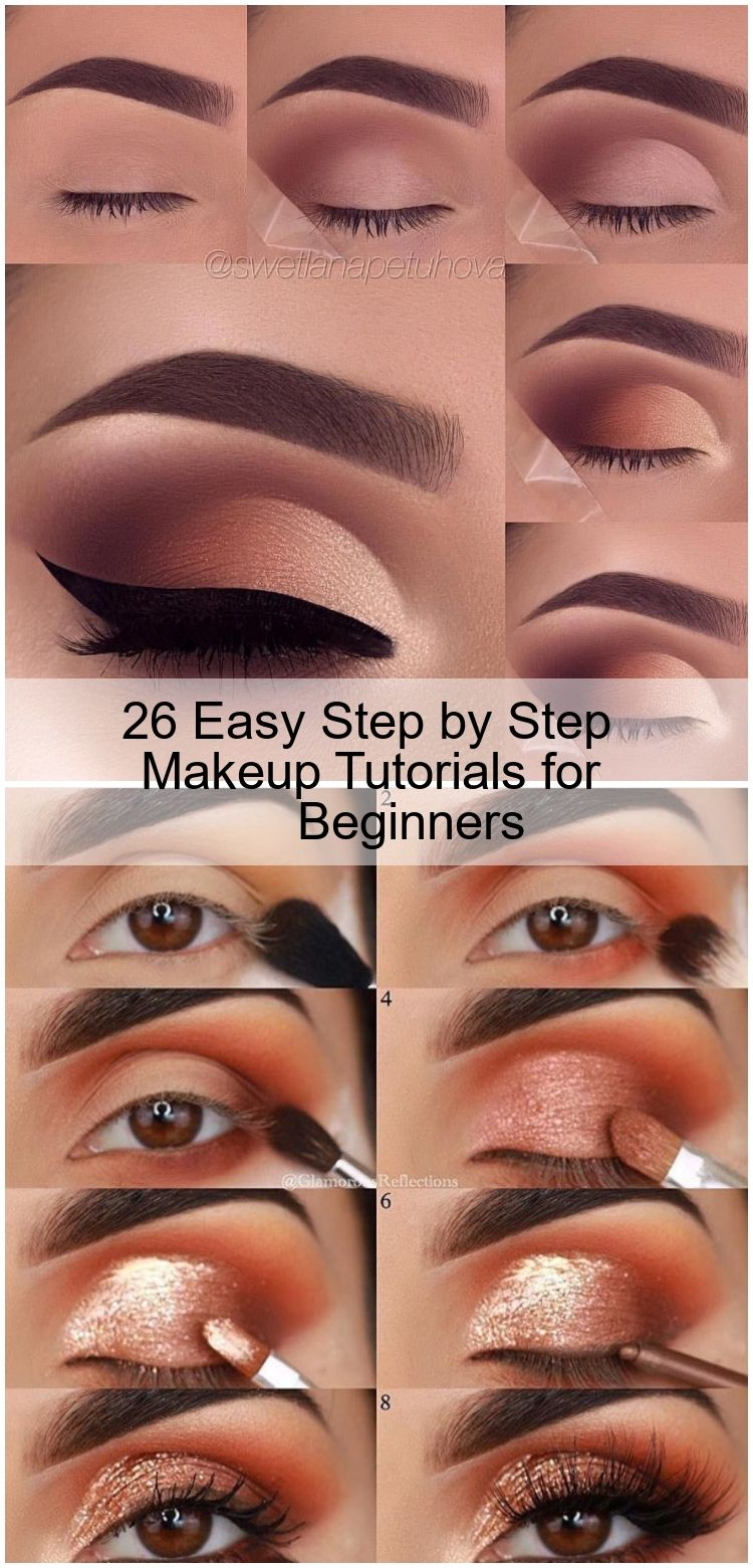 26 Easy Step By Step Makeup Tutorials For Beginners Easy Eye Makeup Tutorial Makeup For Beginners Easy Makeup Tutorial
