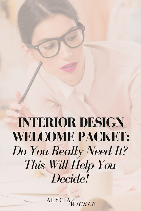 Interior design welcome packet do you really need it - What do you need to be an interior designer ...