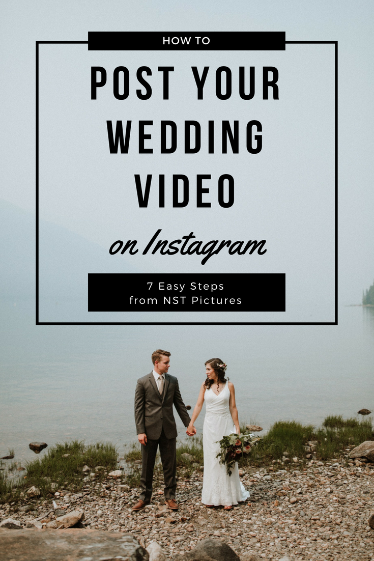 How To Post Wedding Video On Instagram Nst Pictures Wedding Video Wedding Videographer Wedding Advice