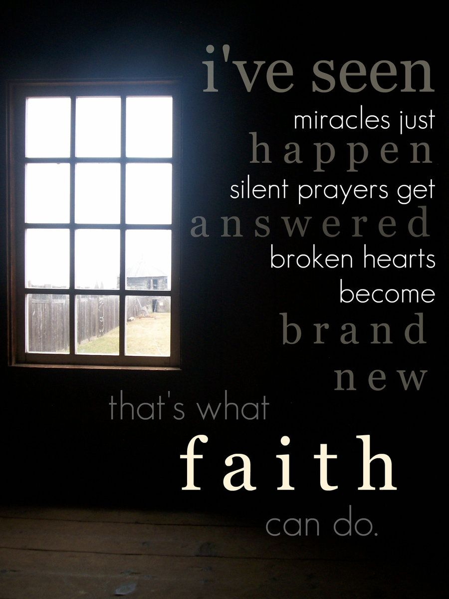 thats what faith can do....#Repin By:Pinterest++ for iPad#