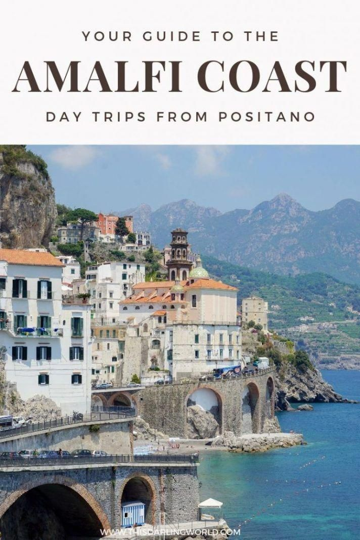 Amalfi Coast Towns: Day Trips From Positano #travelfrases