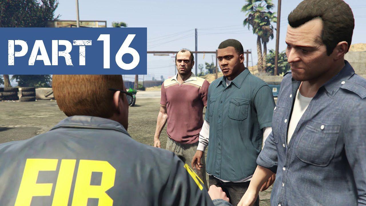 awesome GTA 5 Gameplay Walkthrough Part 16 (PS4) - FIB