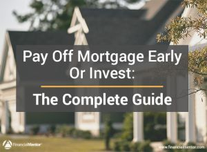 Whats best option to pay off mortgage
