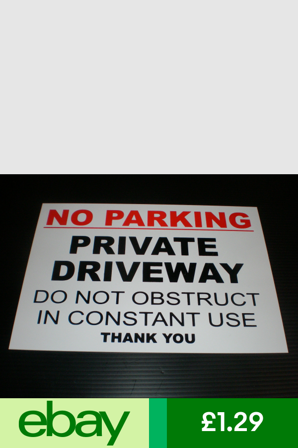 No Parking Private Driveway Do Not Obstruct In Constant Use Sign