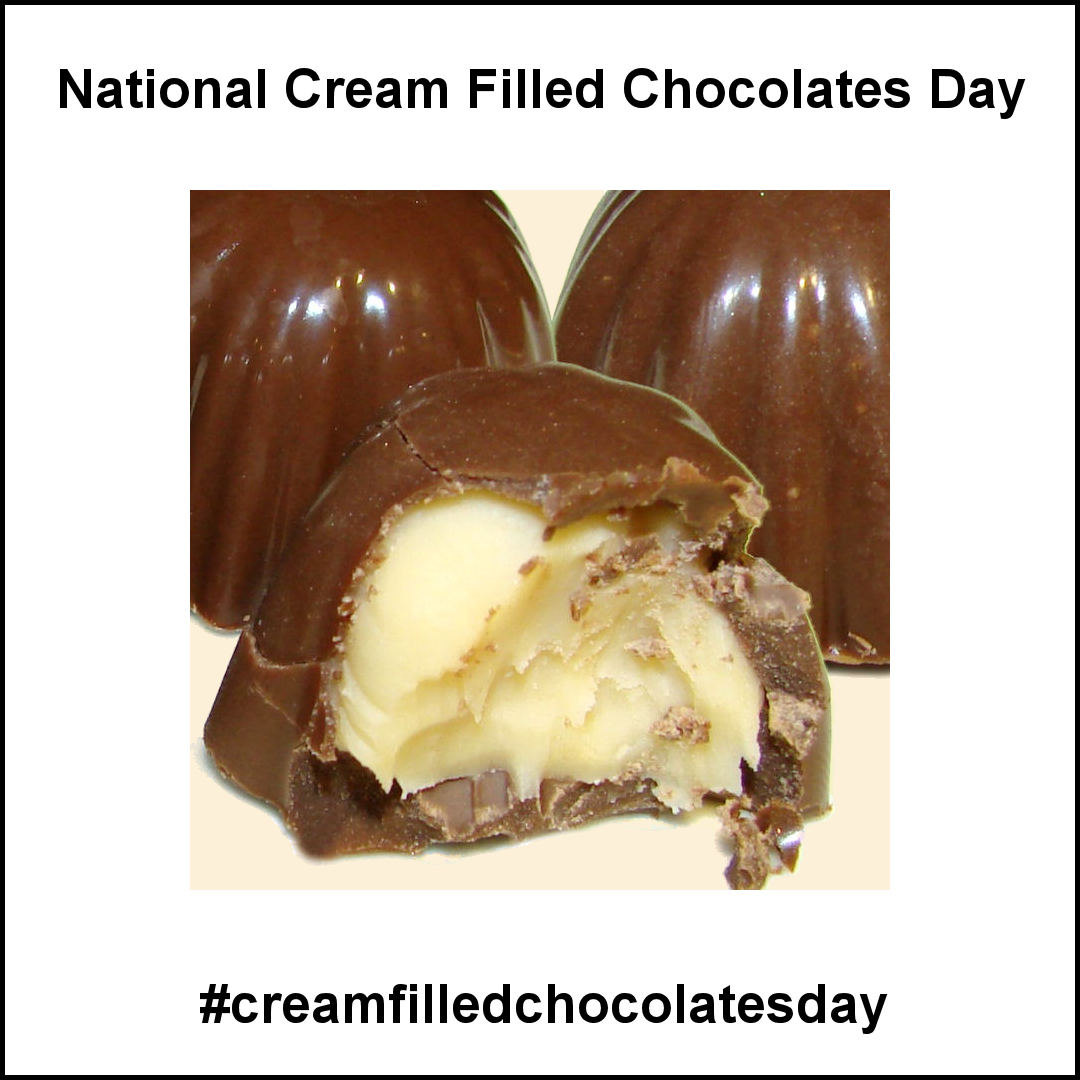 National Cream Filled Chocolates Day February 14 2019 Chocolate Day Food Chocolate