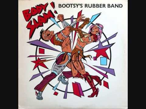 Bootsy Collins Body Slam 82 Bootsy Collins Rubber