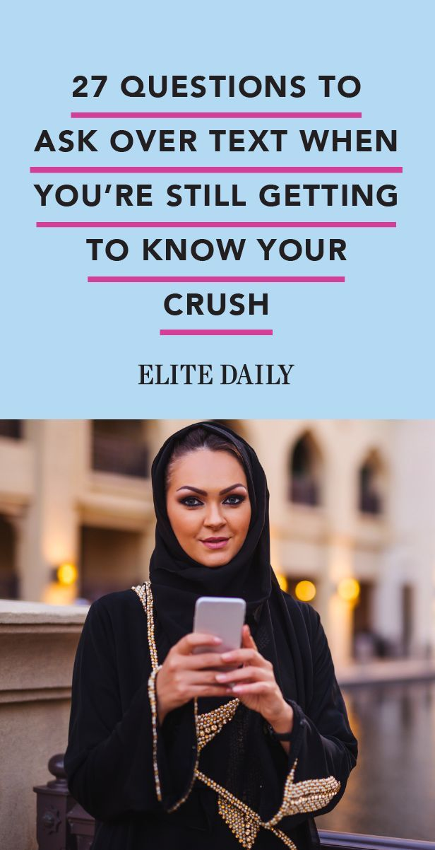 Here Are 40 Questions To Text A Crush When You're Getting To Know Them