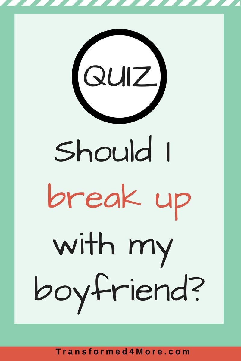 Should I Break Up With My Girlfriend Quiz
