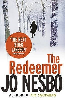 The Redeemer Harry Hole 6 Jo Nesbo Books Book Worth Reading