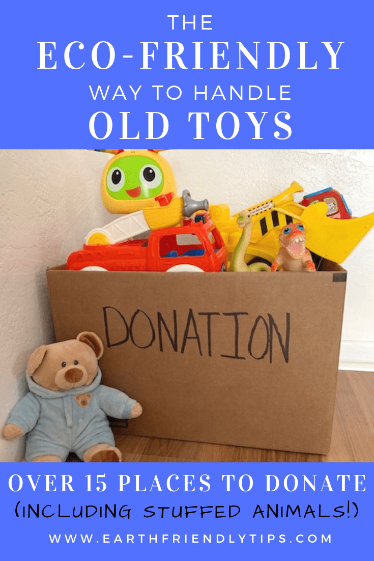 A Master List Of Where To Donate Toys Earth Friendly Tips Donate Used Toys Toy Donation Old Toys