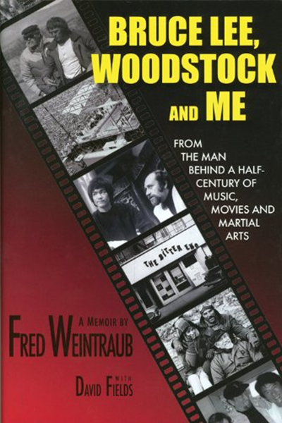 (2012) Bruce Lee, Woodstock and Me From the Man Behind a