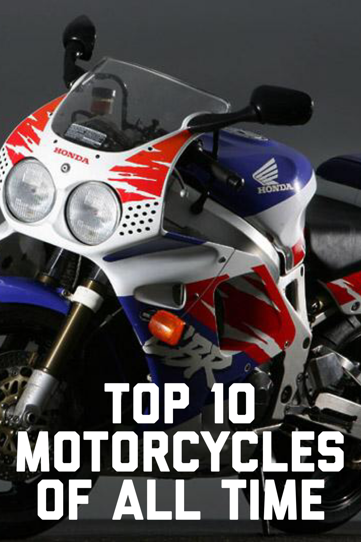 Top 10 Motorcycles Of All Time Motorcycle Tops Motorcycle All