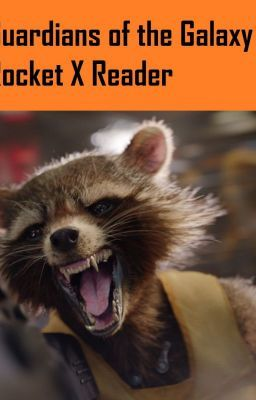 Guardians of the Galaxy: Rocket X Reader Inserts - A little alone