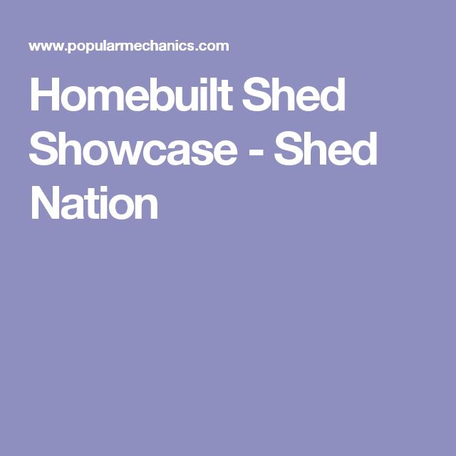 Homebuilt Shed Showcase - Shed Nation