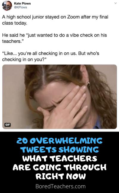 20 Overwhelming Tweets Showing What Teachers Are Going Through Right Now Teacher Teacher Memes Teacher Humor