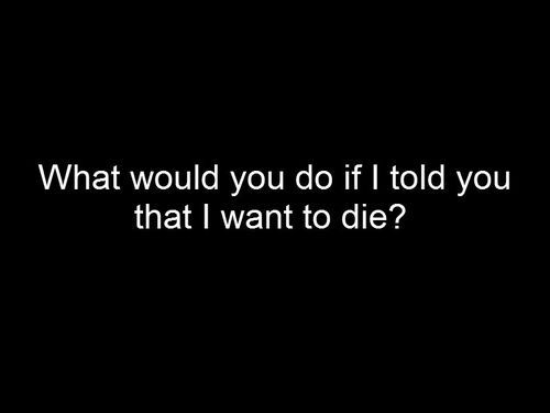 suicidal quotes about life