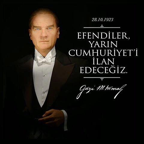 #29ekimcumhuriyetbayramı #29ekim #cumhuriyetbayramı #mustafakemalatatürk #kemalatatürk  #efendileryarıncumhuriyetiilanedeceğiz #Gazi #Mustafa #Kemal #Atatürk