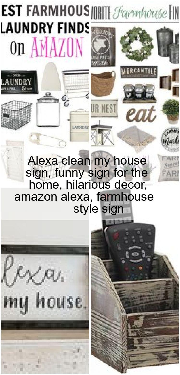 Alexa clean my house sign funny sign for the home hilarious decor amazon alexa farmhouse  Alexa clean my house sign funny sign for the home hilarious decor amazon alexa f...