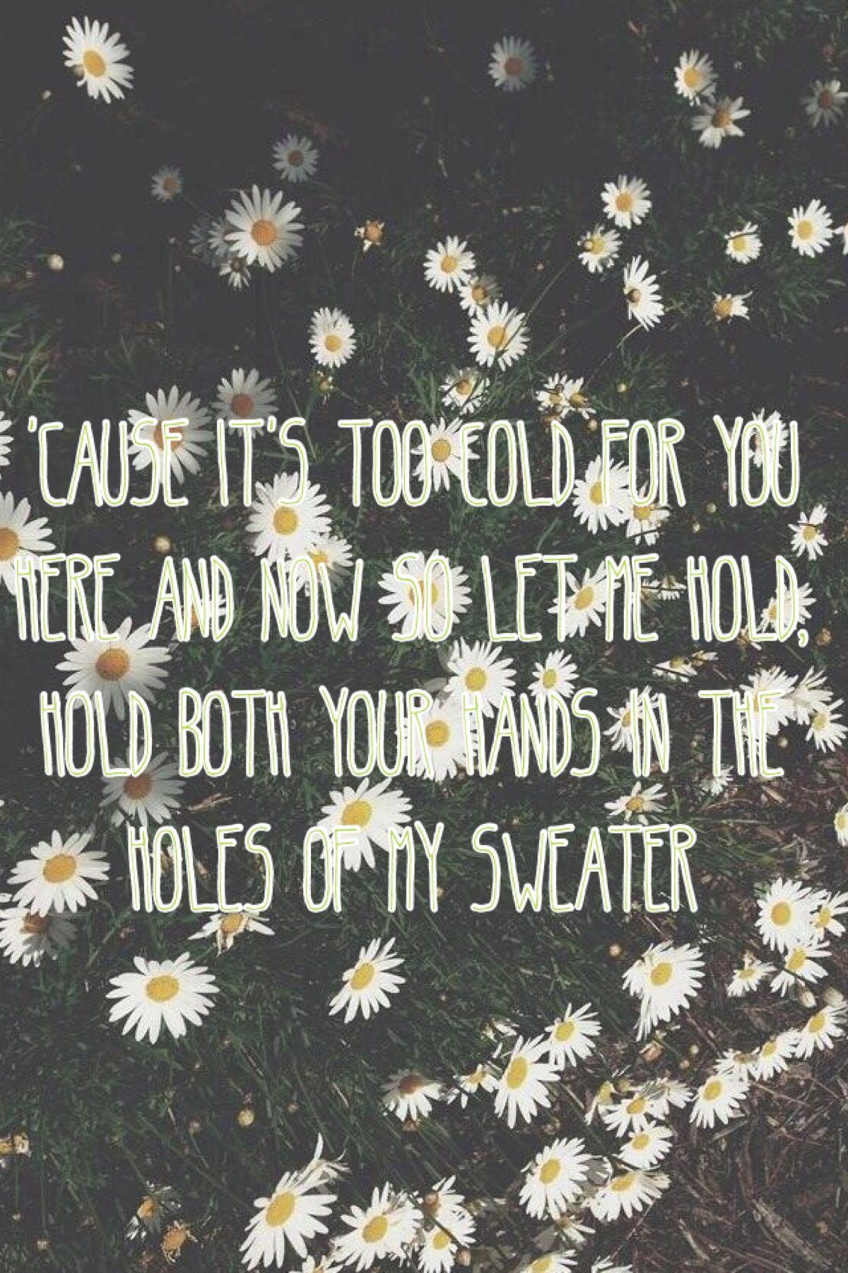 Sweater Weather Song Lyrics Pinterest Lyrics Songs And Music