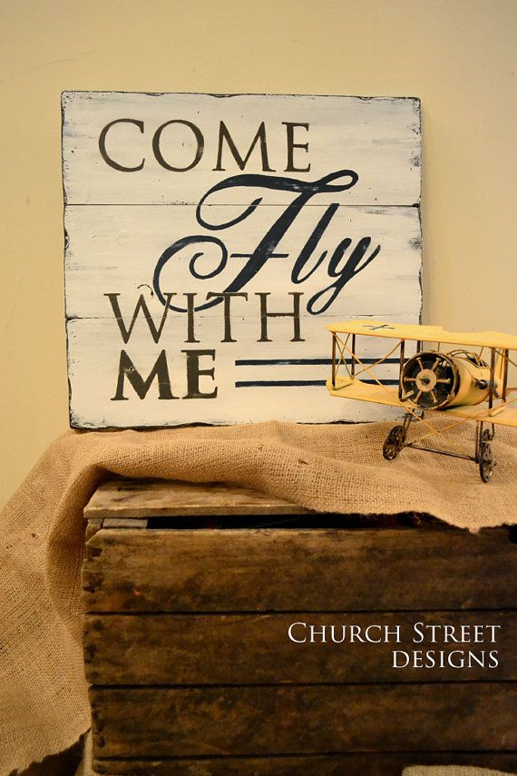 come fly with me hand painted airplane sign nursery art office decor aviation decor travel theme - Aviation Decor