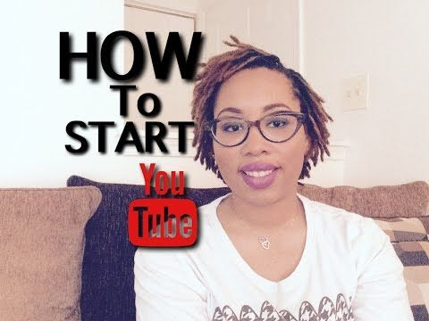 TIPS FOR STARTING YOUR YOUTUBE CHANNEL - YouTube