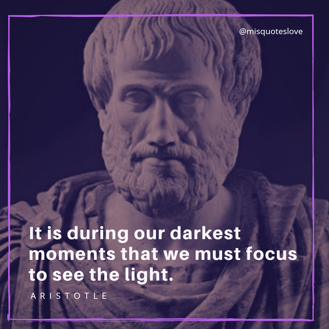 It Is During Our Darkest Moments That We Must Focus To See The Light Quote Mis Positive Quotes Motivation Motivational Quotes Quotes By Famous Personalities