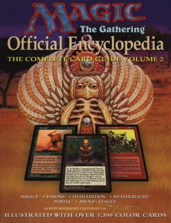 Magic The Gathering Official Encyclopedia Volume 2 The Complete Card Guide By Beth Moursund Thunder S Mouth Press The Gathering Magic The Gathering Gathering
