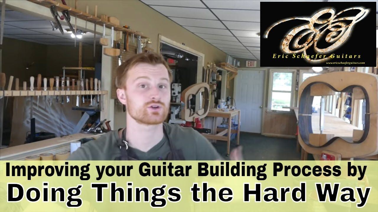 Improving Your Guitar Building Process by Doing Things the Hard Way