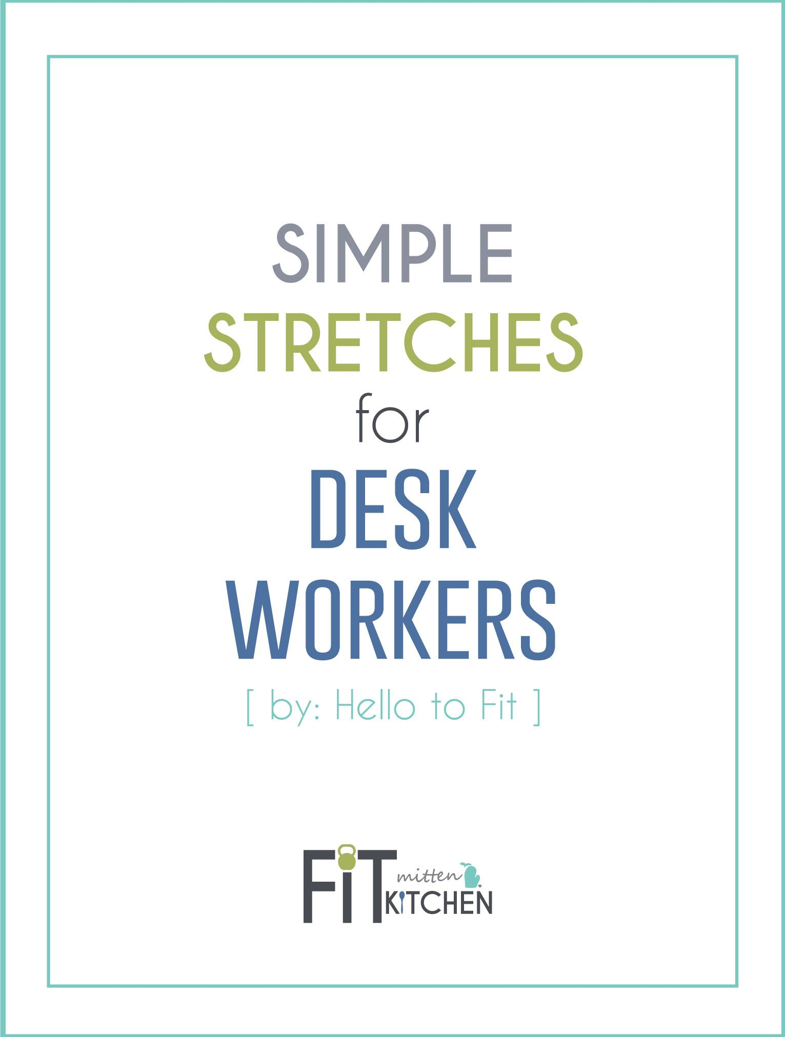 Simple Stretches For Desk Workers Guest Post By Hello To
